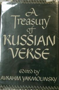 Avrahm Yarmolinsky. A treasury of Russian verse.